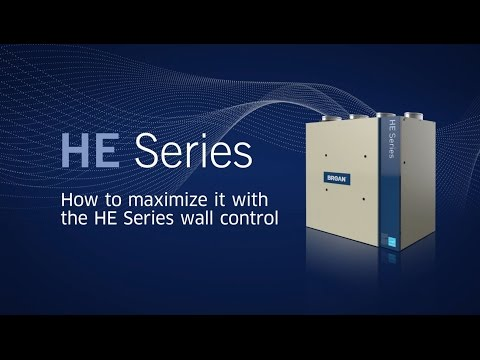 How to Maximize the HE Series ERV & HRV Ventilators with the new HE Series Wall Control