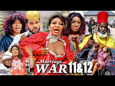 Download MARRIAGE WAR SEASON 11&12 Grand Finale(New Movie)DESTINY ETIKO 2021 Latest Nigerian Nollywood Movie