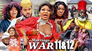 MARRIAGE WAR SEASON 11&12 Grand Finale(New Movie)DESTINY ETIKO 2021 Latest Nigerian Nollywood Mo