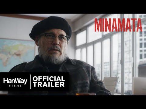 Minamata - Official Trailer - HanWay Films