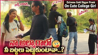 Extreme Prank on College Girl | Gold Digger Pranks in Telugu | #tag Entertainments