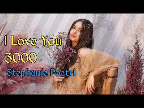 i-love-you-3000-//-stephanie-poetri-(lyrics)