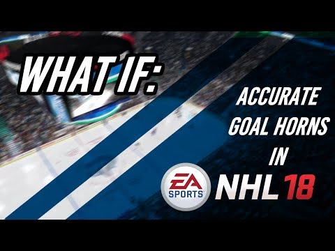 NHL 18: All 30 Authentic Goal Horns and Songs