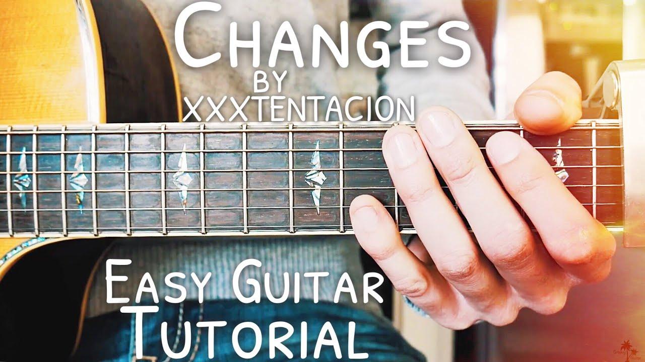 Changes XXXTENTACION Guitar Lesson for Beginners // Changes Guitar //  Lesson #445