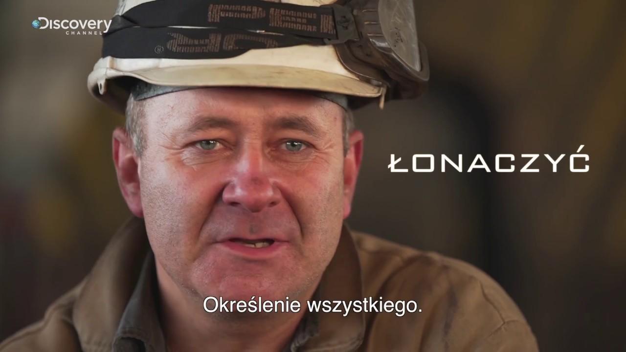 Górnicy PL | Śląsko godka: Łonaczyć | Discovery Channel