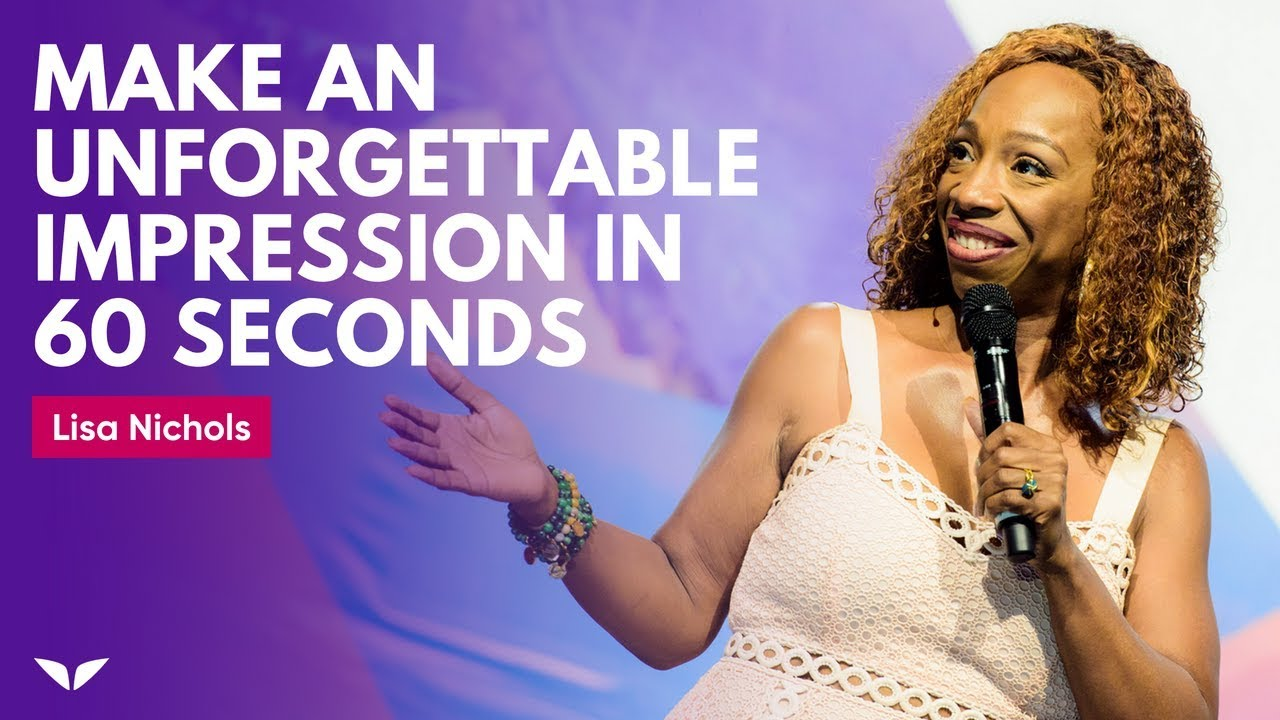 The S.N.A.A.P. Technique: How To Make An Unforgettable Impression In 60 Seconds | Lisa Nichols
