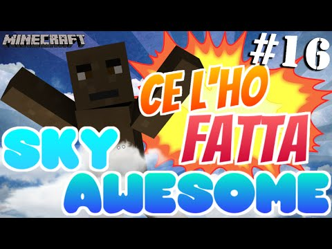 PRIMO IN ITALIA! - Ep. #16 - Sky Awesome