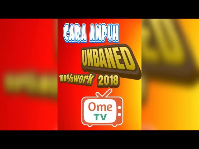 Cara terbaru UNBANED OMETV juni2018