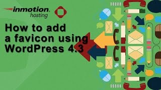 How to add a favicon in WordPress 4.3
