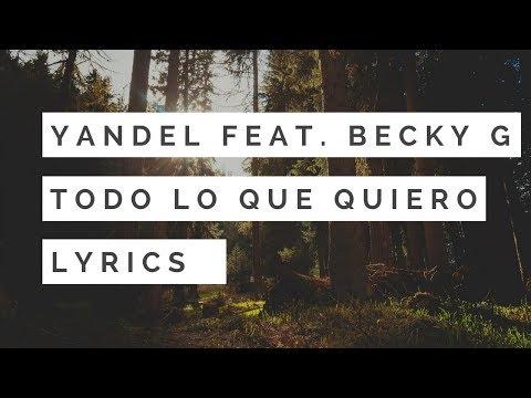 Yandel - Todo Lo Que Quiero feat. Becky G (English Translation/Letra)