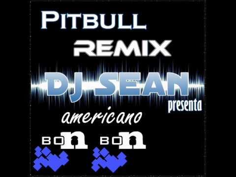 Pitbull(remix Dj Sean)-bon bon.wmv