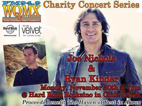 WQMX Charity Concert Series: Joe Nichols and Ryan Kinder