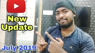 YouTube Latest Update of July Month   YouTube New Features