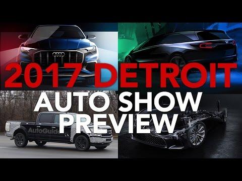 2017 Detroit Auto Show Preview