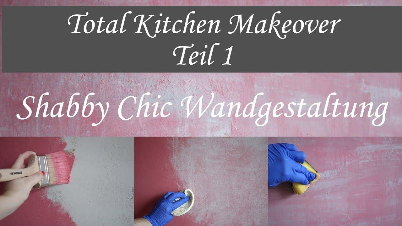 DIY Shabby Chic Wandgestaltung - Kitchen Makeover Teil 1 - YouTube