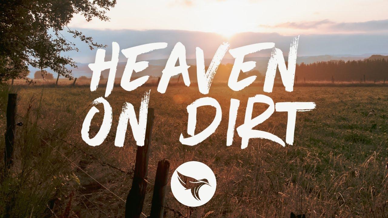 Teddy Robb - Heaven on Dirt (Lyrics)