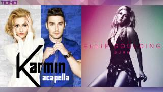 Ellie Goulding vs Karmin - Burn (Acapella Mashup) T10MO