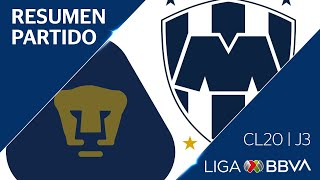 Resumen | Pumas vs Monterrey | Jornada 3 - CL 2020  - Liga BBVA MX