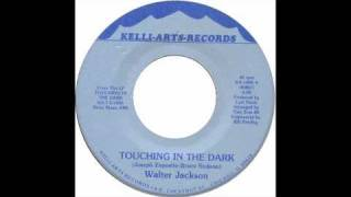 Walter Jackson - touching in the dark - Raresoulie