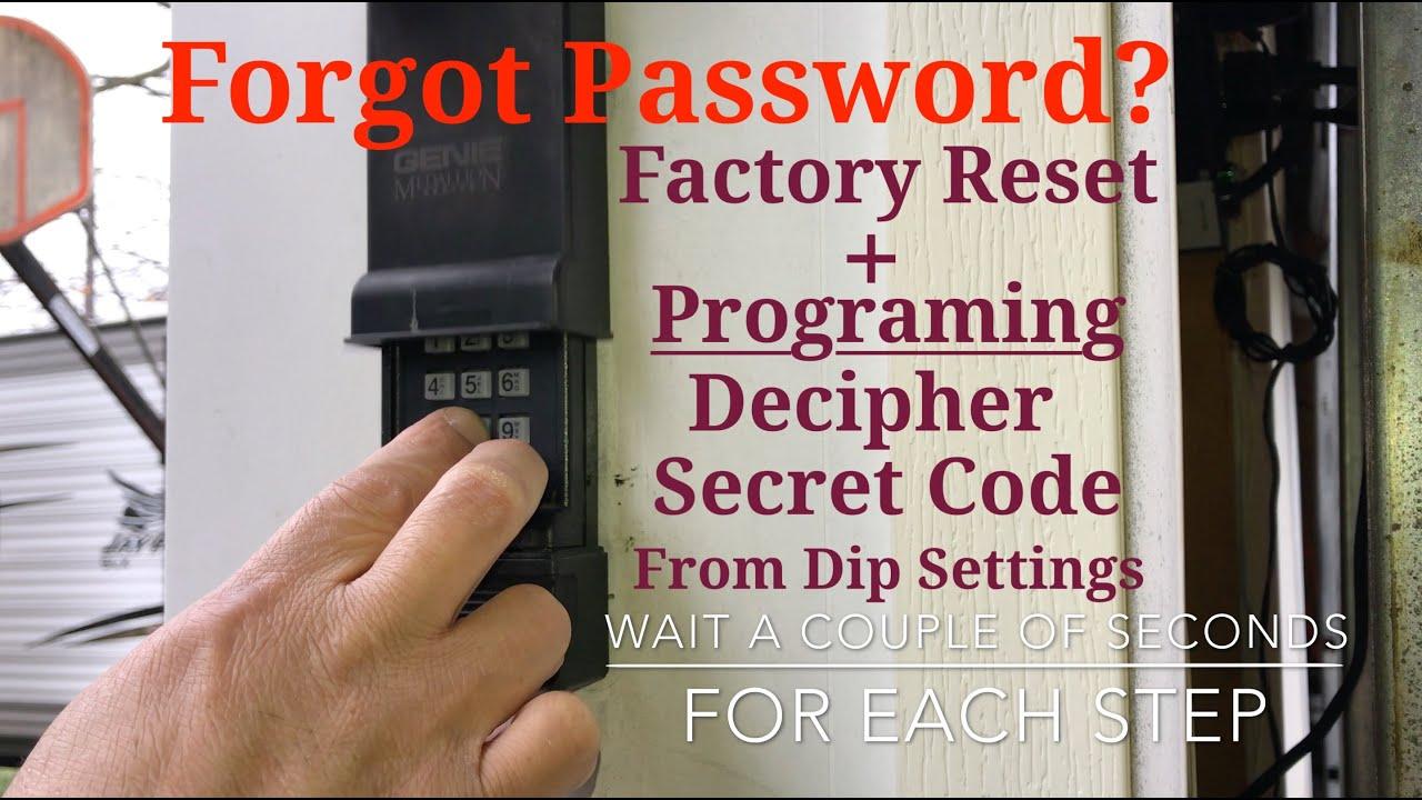 Forgot Password Factory Reset How To Program A Genie Keypad Garage Door Opener Medallion Keypad Youtube