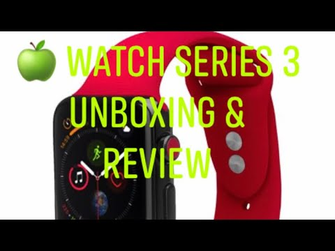 APPLE WATCH SERIES 3 : UNBOXING & REVIEW 2019