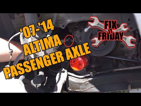 How to Replace the Passenger Side Axle on a 2007-2014 Nissan Altima | Fix It Friday