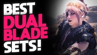 *BEST* DUAL BLADE SETS! | Monster Hunter: World