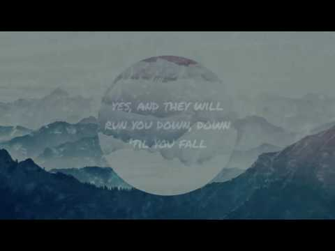 Way Down We Go  Kaleo  with Lyrics