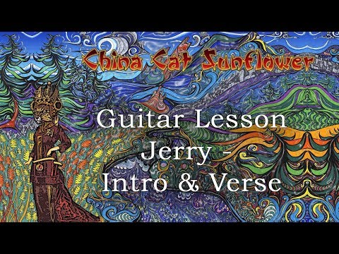 China Cat Sunflower: Grateful Dead Guitar Lesson - Part 1 (with tab)