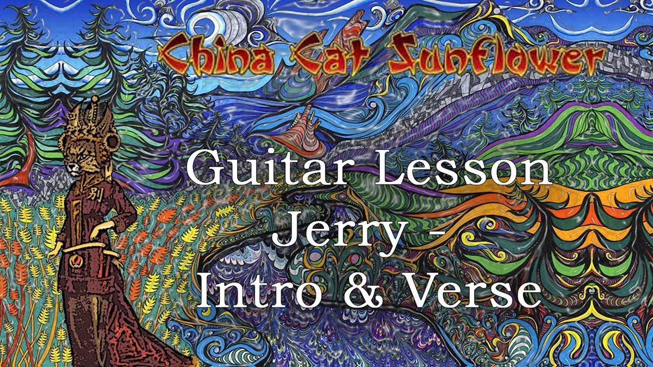 China Cat Sunflower Grateful Dead Guitar Lesson   Part 15 with tab