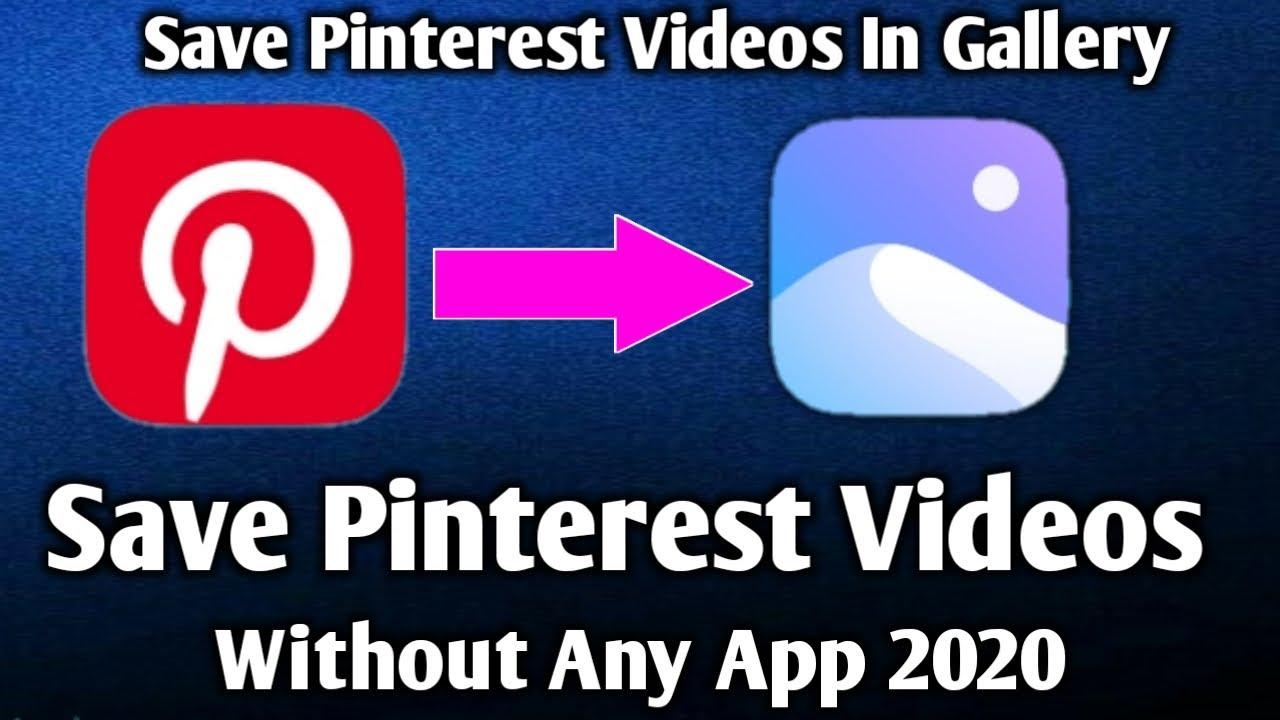 How To Save Pinterest Videos In GalleryDownload Pinterest Videos