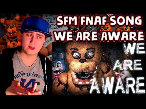 [SFM FNAF] We Are Aware : Song By Dolvondo | Reaction