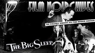 Film Noirchives: THE BIG SLEEP