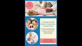 Ciclo De Ateneos 2019 Hospital Pediátrico A, Fleming - Urología Infantil Dr. Mendieta