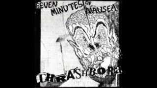 Seven Minutes of Nausea - ThrashBora (1989) - Side B