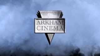 Arkham Cinema