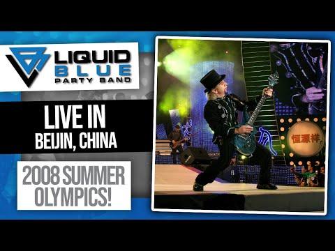 Liquid Blue - Live in Beijing - China (2008 Olympics)