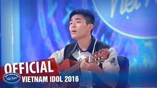 VIETNAM IDOL 2016 - TẬP 2 - EM DẠO NÀY & CHƯA BAO GIỜ - NGUYỄN CAO MINH
