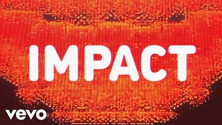 SG Lewis, Robyn, Channel Tres - Impact (Lyric Video)