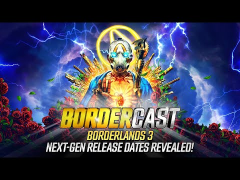Next-Gen Release Dates Revealed! - The Bordercast: October, 13, 2020