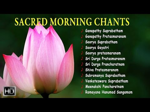 Sacred Morning Chants - Powerful Sanskrit Slokas - Jukebox
