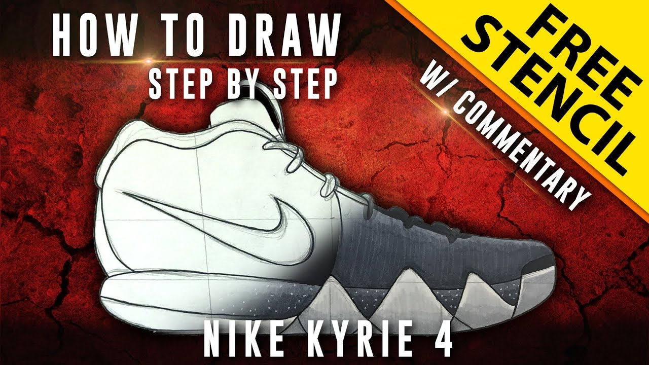 quality design b8148 3ef2c How To Draw - Step by Step  Nike Kyrie 4 w  Downloadable Stencil