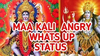 navaratri GODESS KALI ANGRY WHATS UP STATUS