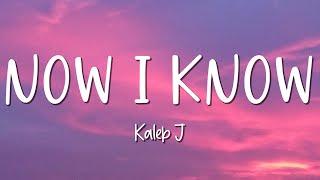 Download Now I Know - Kaleb J - Lirik Lagu (Lyrics) Video Lirik Garage Lyrics