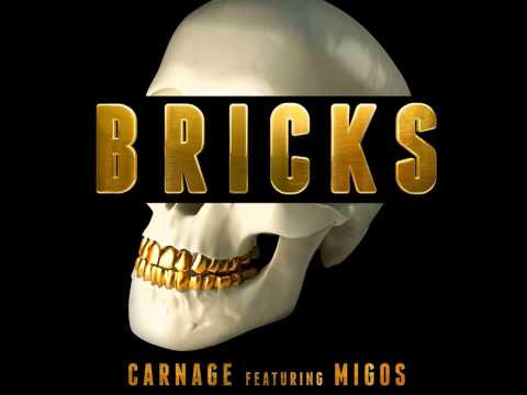 Carnage feat. Migos - Bricks(Original Mix)