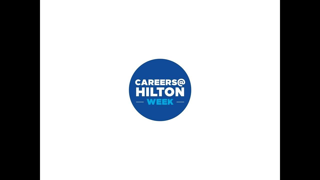 CareersHilton Week 2017