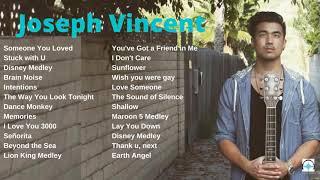 Joseph Vincent Playlist Part 1
