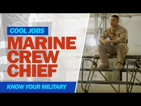 Cool Jobs: Marine Crew Chief
