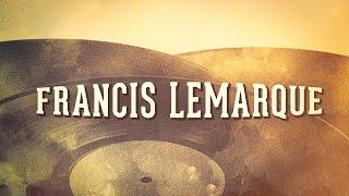Francis Lemarque, Vol. 1 « Chansons françaises à textes » (Album complet) thumbnail