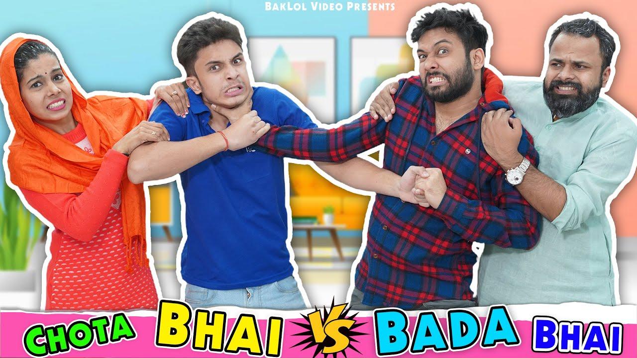 Chota Bhai Vs Bada Bhai | BakLol Video